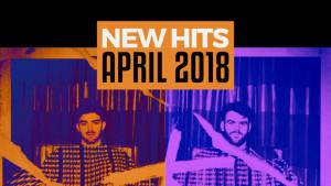 New Hits April 2018