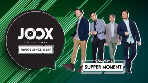 JOOX COLLECTIONS – Private Stage@LKF Chapter 1:Supper Moment