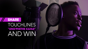Share Touchline's Ung' Phethe Kahle single and WIN!