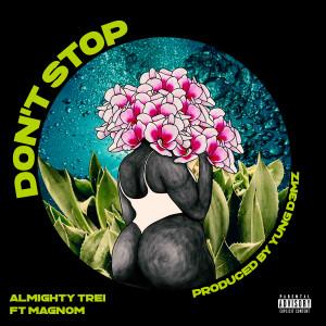 Album Don't Stop (Explicit) from Magnom
