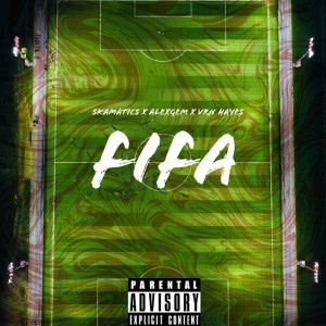 Skamatics的專輯Fifa (Explicit)