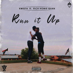 Album Run It Up from Rich Homie Quan