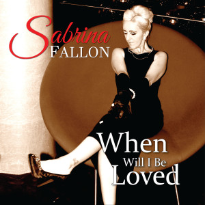 Album When Will I Be Loved from Sabrina Fallon
