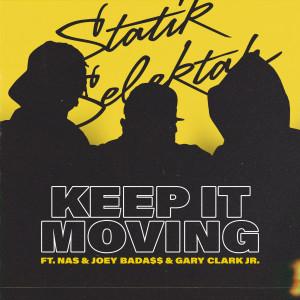 Album Keep It Moving from Statik Selektah