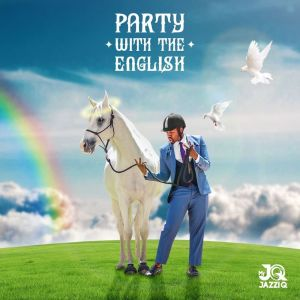 Album Party With The English from Mr JazziQ