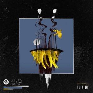 DVBBS的專輯LA LA LAND (feat. Delaney Jane) [The Remixes]