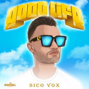 Album Good Life from Sico Vox