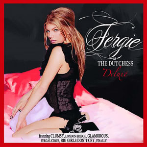 Fergie的專輯The Dutchess Deluxe
