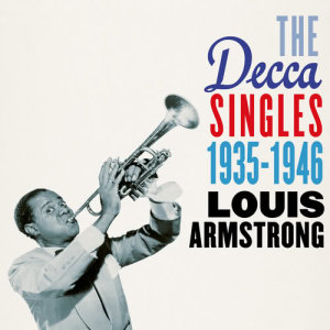 Album The Decca Singles 1935-1946 from Louis Armstrong