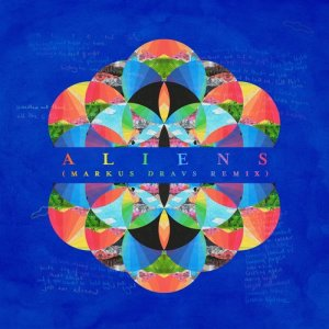 收聽Coldplay的A L I E N S (Markus Dravs Remix)歌詞歌曲