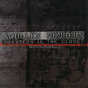 Album Monsters in the Closet Instrumentals from Swollen Members