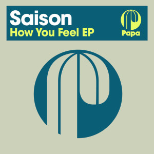 Album How You Feel from Saison