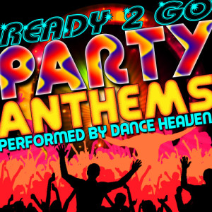 Album Ready 2 Go: Party Anthems from Dance Heaven