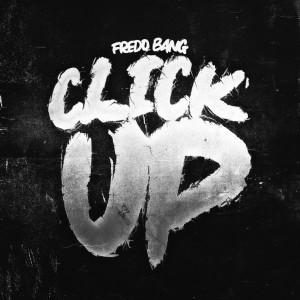 Album Click Up from Fredo Bang