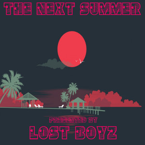 Album The Next Summer from Lost Boyz