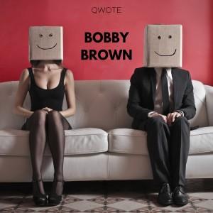 Qwote的專輯Bobby Brown (Explicit)