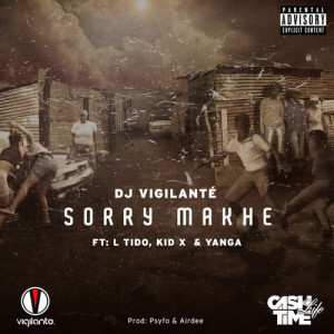 Album Sorry Makhe from DJ Vigilante