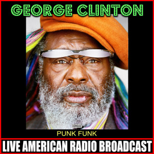 Album Punk Funk (Live) from George Clinton