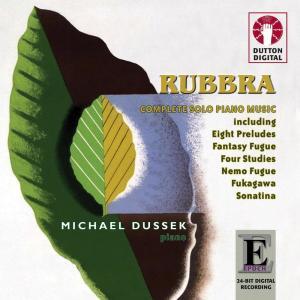 Album Rubbra: Complete Solo Piano Music from Michael Dussek