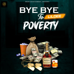 Album Bye Bye to Poverty from Lil Dee