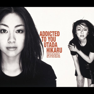 Addicted To You 1999 Utada Hikaru