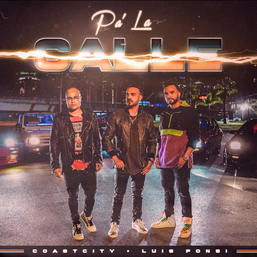 Pa La Calle 2018 COASTCITY; Luis Fonsi
