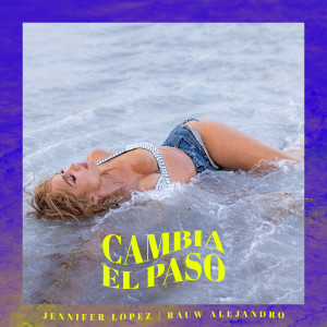 Jennifer Lopez的專輯Cambia el Paso