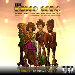 Album The Disco Song (Explicit) from Macy Gray