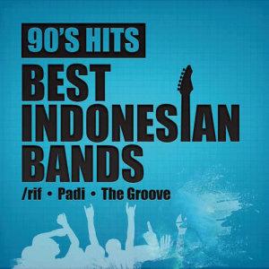 90's Hits Best Indonesian Bands dari Padi