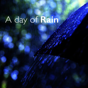 Sounds Of Nature : Thunderstorm的專輯A Day of Rain