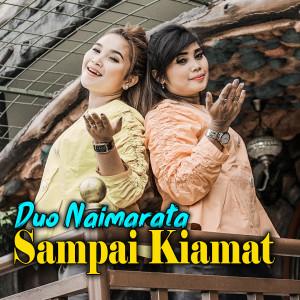 Sampai Kiamat dari Duo Naimarata