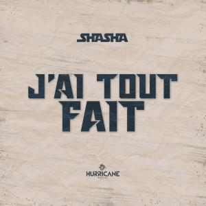 Album J'ai Tout Fait from ShaSha