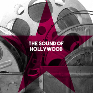 Album The Sound of Hollywood from Hollywood Bowl Symphony Orchestra