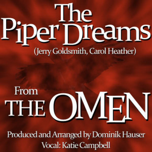 """The Piper Dreams (from """"The Omen"""",1976) - Single"""