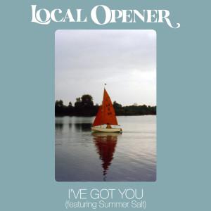 อัลบัม I've Got You ศิลปิน Local Opener