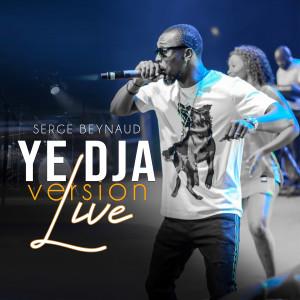 Album Ye Dja (Live Version) from Serge Beynaud