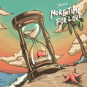Skastra的專輯More Time For Love