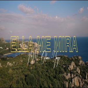 Album Ella Me Mira (Explicit) from Yago