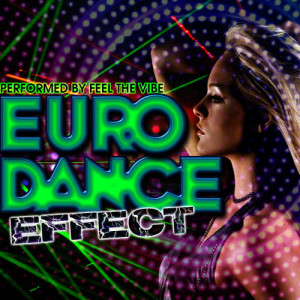 Album Euro Dance Effect from Feel The Vibe