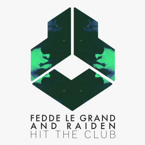 Fedde Le Grand的專輯Hit The Club