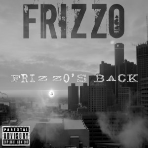 Frizzo's Back (Explicit)