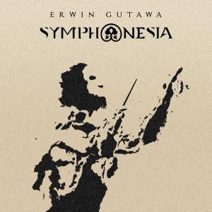 SYMPHONESIA dari Erwin Gutawa