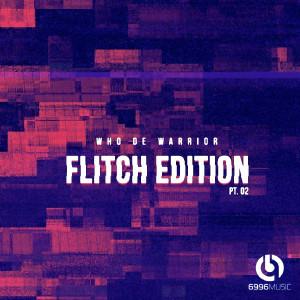 Album Flitch Edition, Pt. 2 from Who De Warrior
