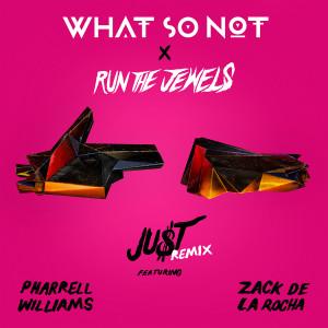 Pharrell Williams的專輯JU$T (feat. Pharrell Williams & Zack de la Rocha) (Remix) (Explicit)
