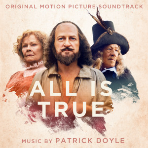 Album All Is True (Original Motion Picture Soundtrack) from Patrick Doyle