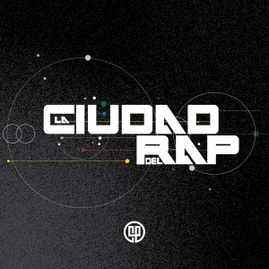 Album La Ciudad del Rap (Explicit) from Vários Artistas