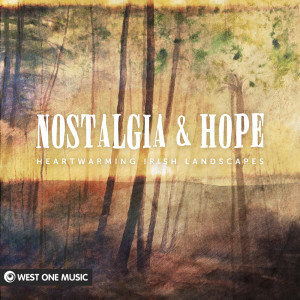 Album Nostalgia and Hope: Heartwarming Irish Landscapes (Original Score) from Stephen Lynch