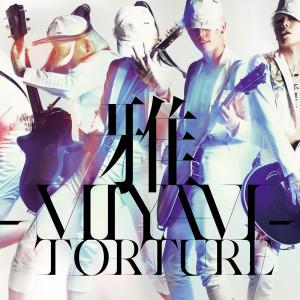 Torture 2010 雅-miyavi-