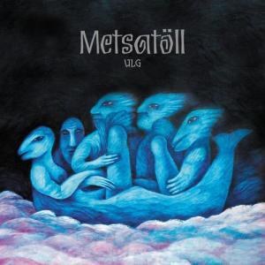 Ulg 2011 Metsatöll