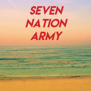 Album Seven Nation Army from Champs United